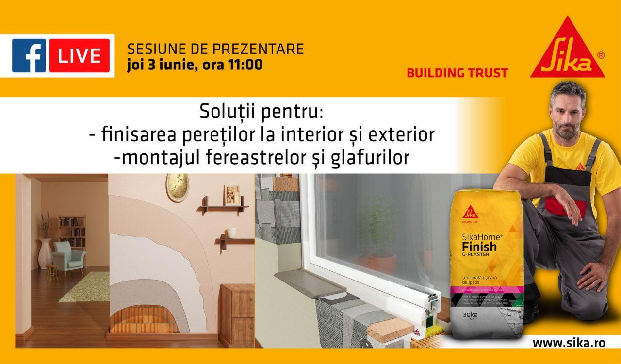 Soluţii pentru finisarea pereţilor la interior şi exterior; montarea ferestrelor şi glafurilor