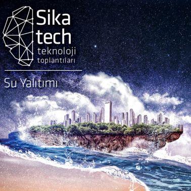 Sika Tech Teknoloji Toplantilari Su Yalitimi